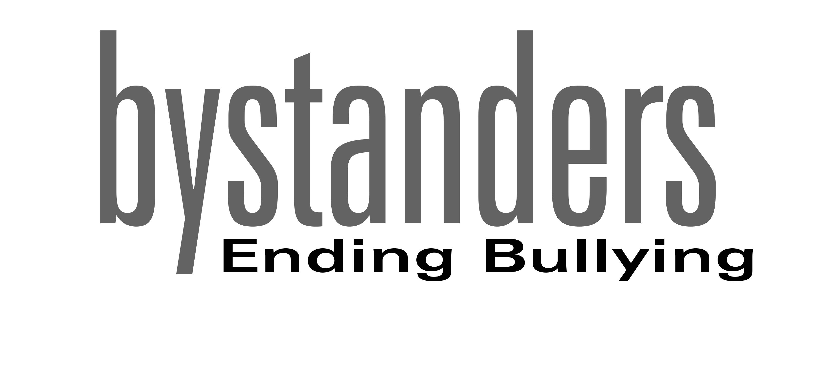 Bystanders Ending Bullying